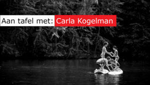 Aan tafel met: Carla Kogelman
